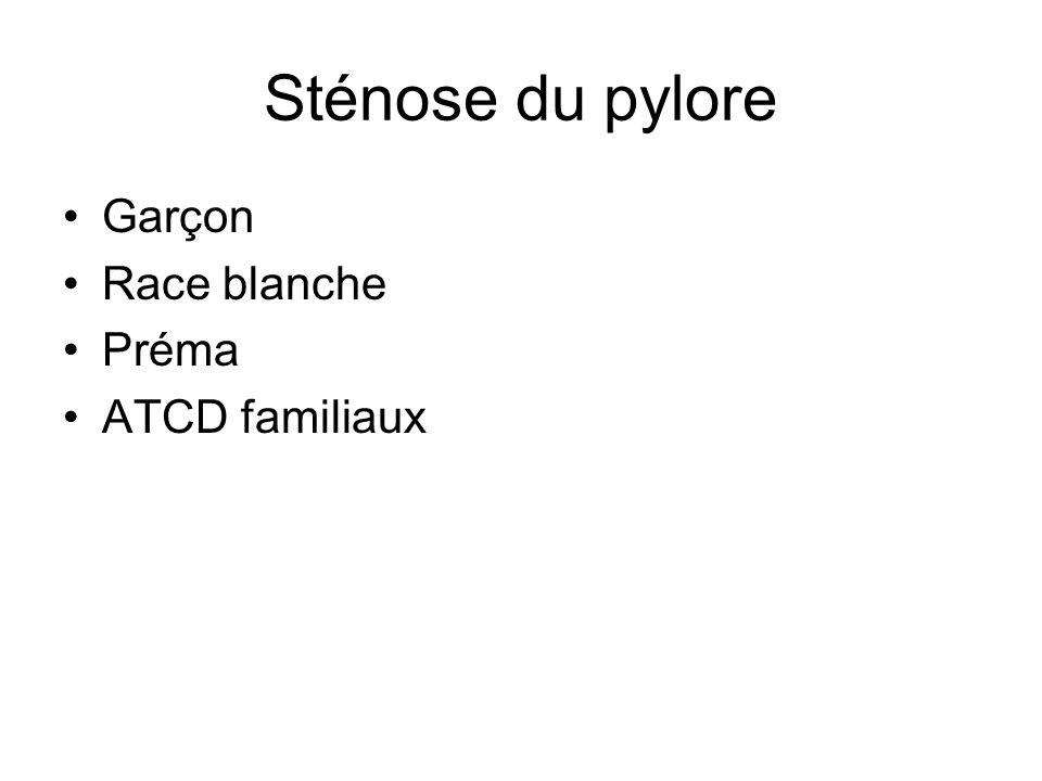 Sténose du pylore Garçon Race blanche Préma ATCD familiaux