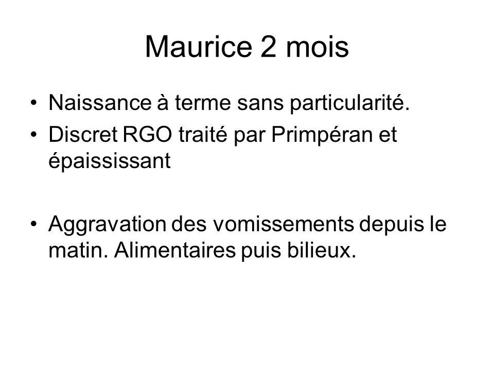 Maurice 2 mois Naissance à terme sans particularité.