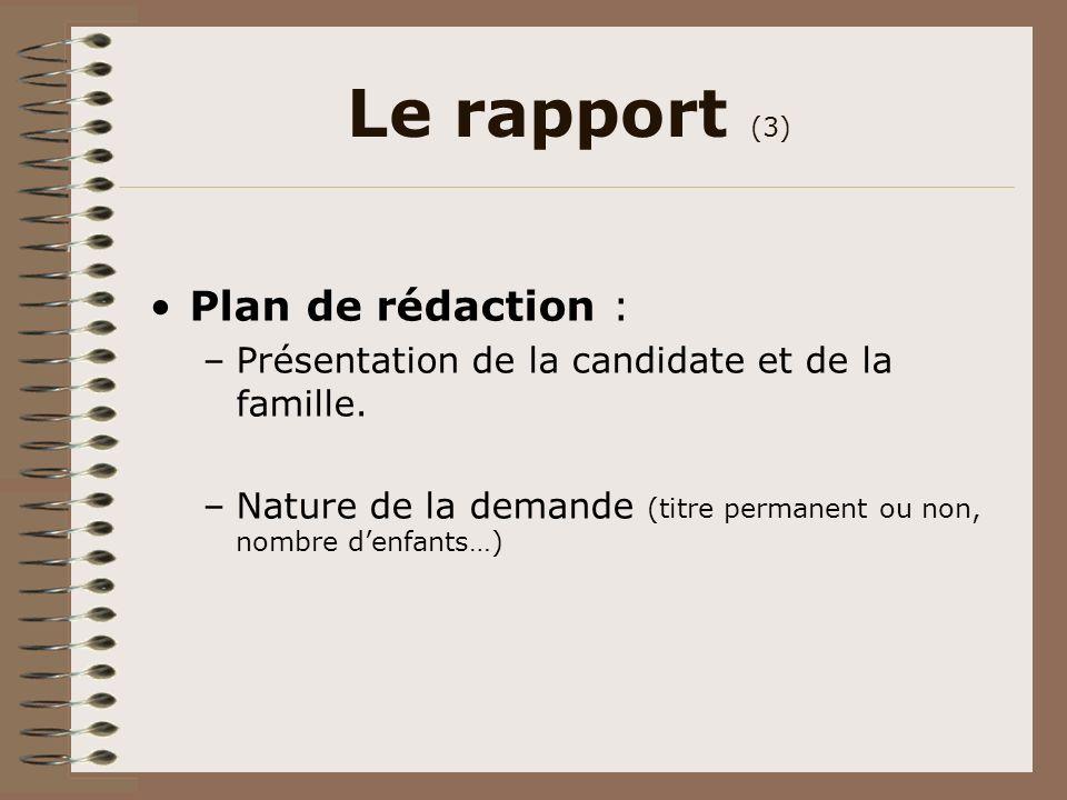 Le rapport (3) Plan de rédaction :