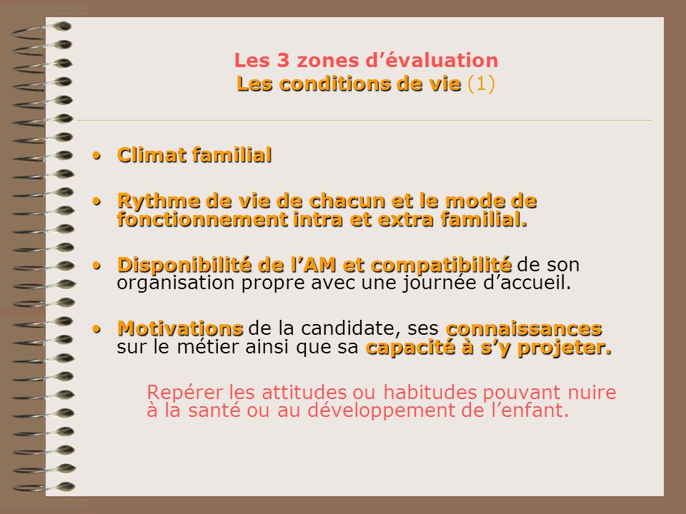 Les 3 zones d'évaluation Les conditions de vie (1)