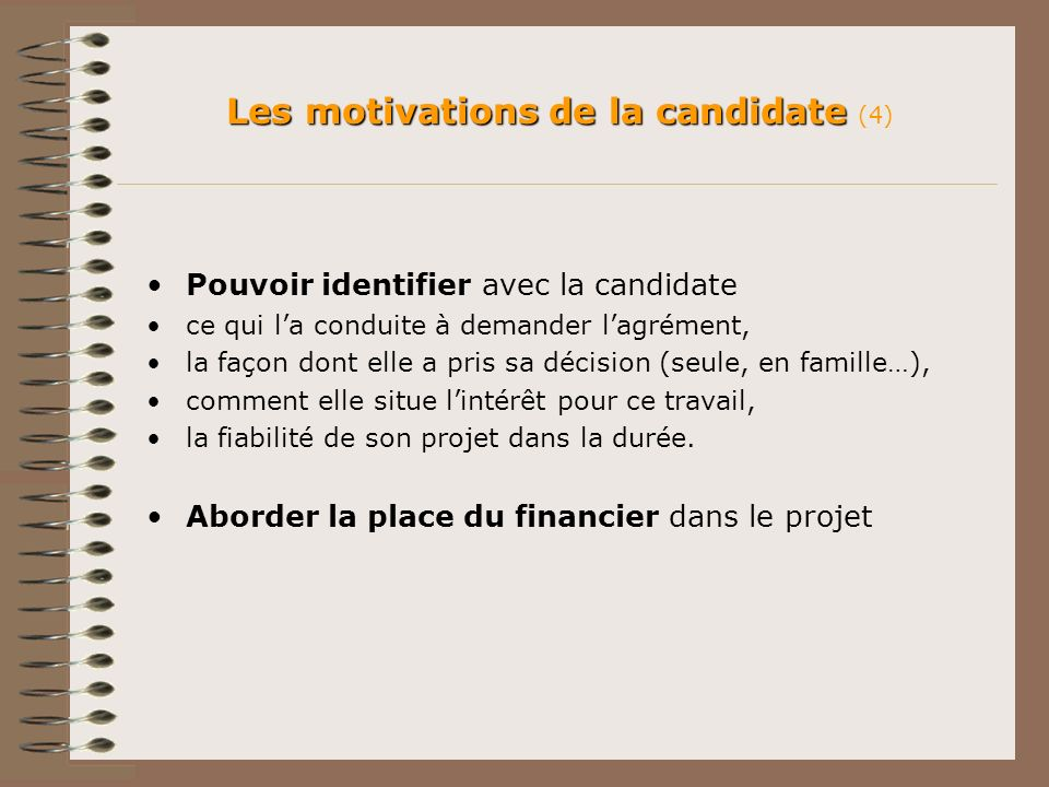 Les motivations de la candidate (4)