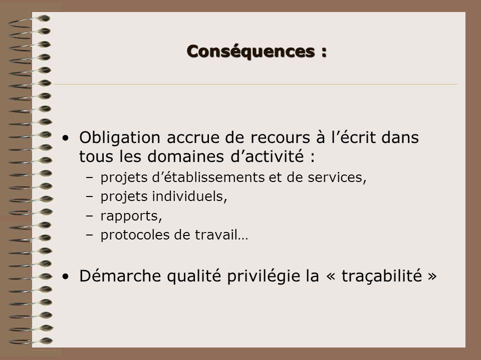 Démarche qualité privilégie la « traçabilité »