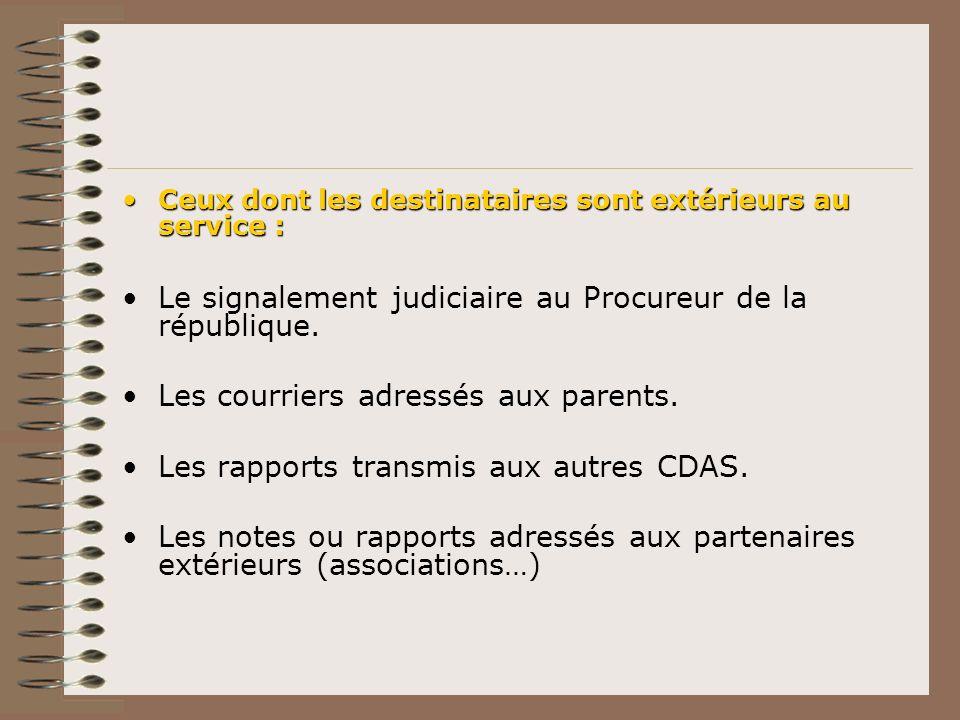 Le signalement judiciaire au Procureur de la république.