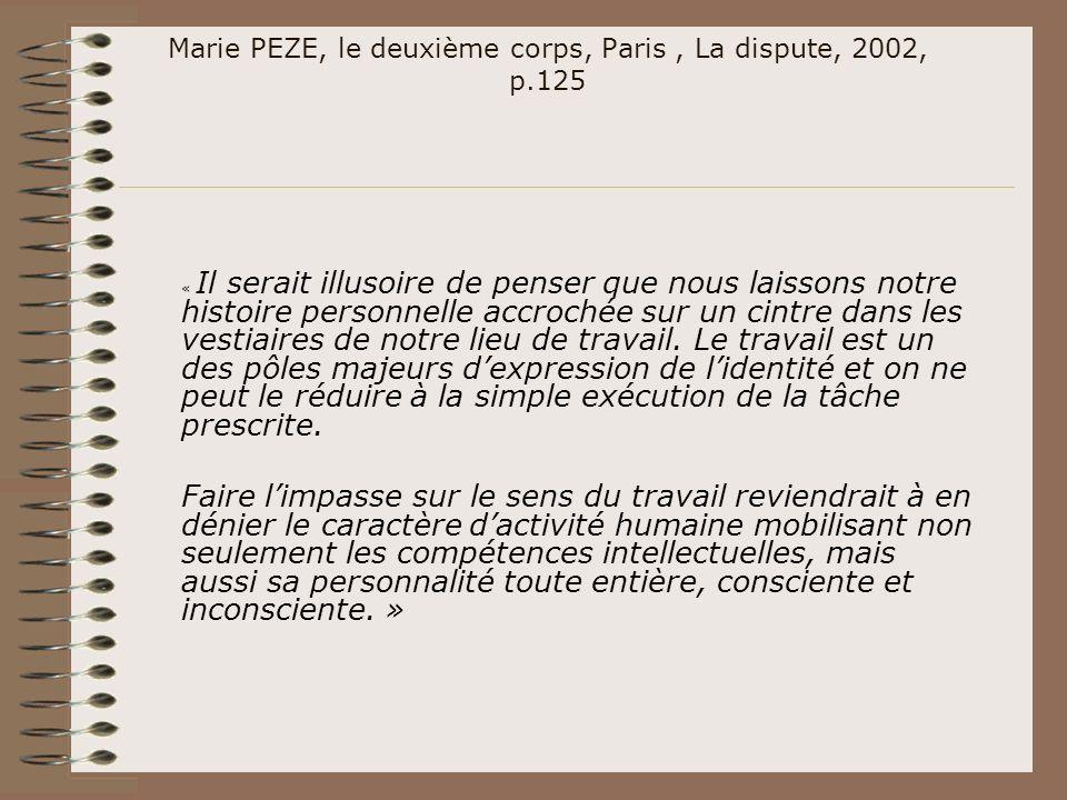 Marie PEZE, le deuxième corps, Paris , La dispute, 2002, p.125