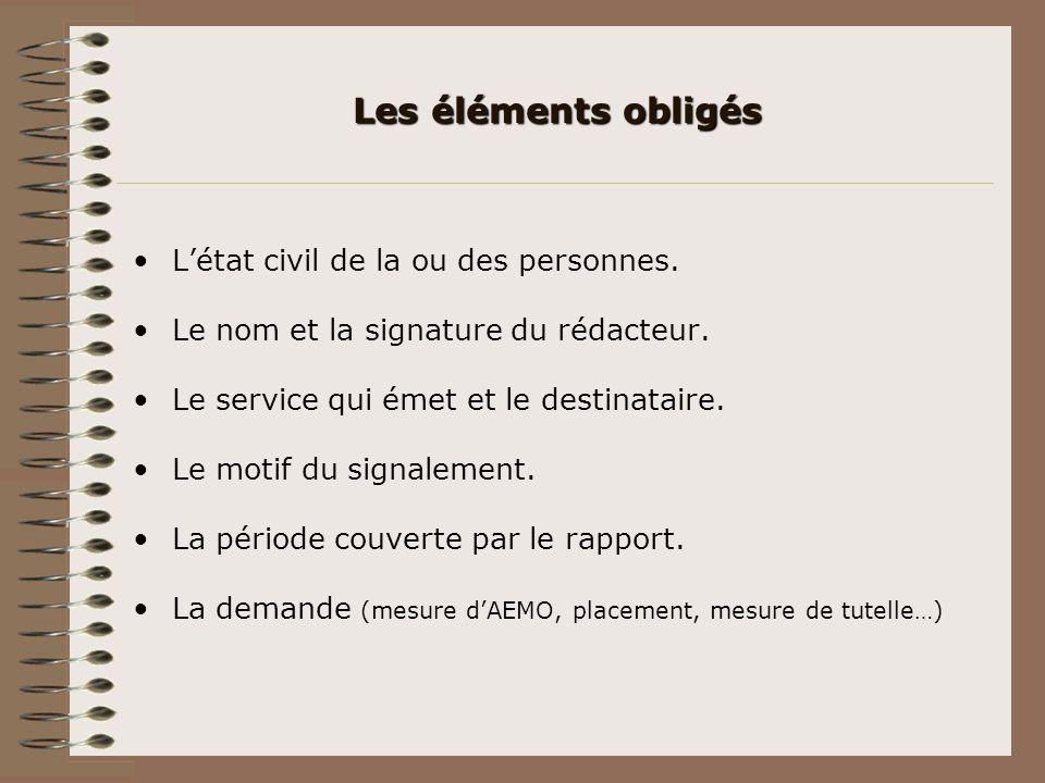 Les éléments obligés L'état civil de la ou des personnes.