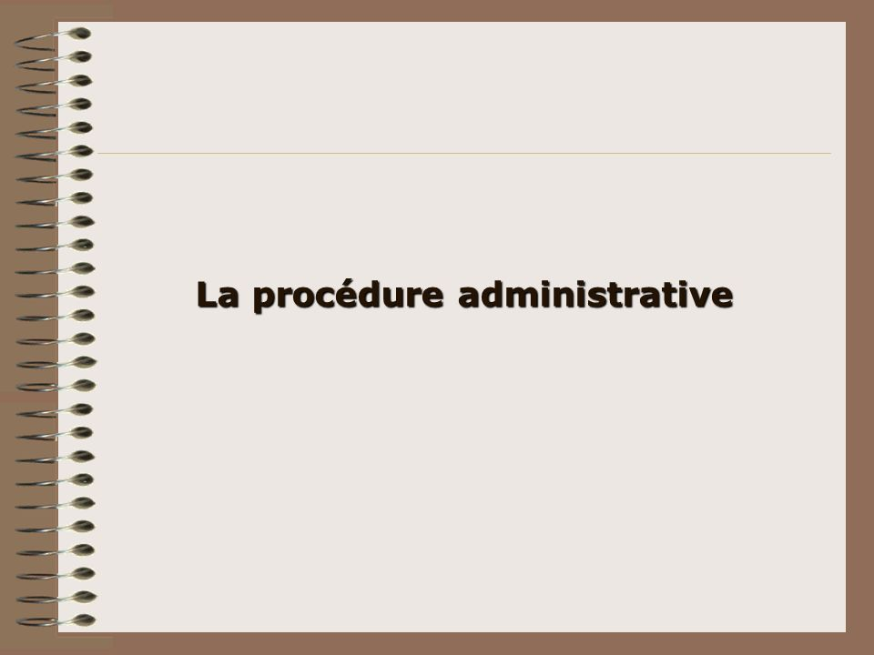 La procédure administrative