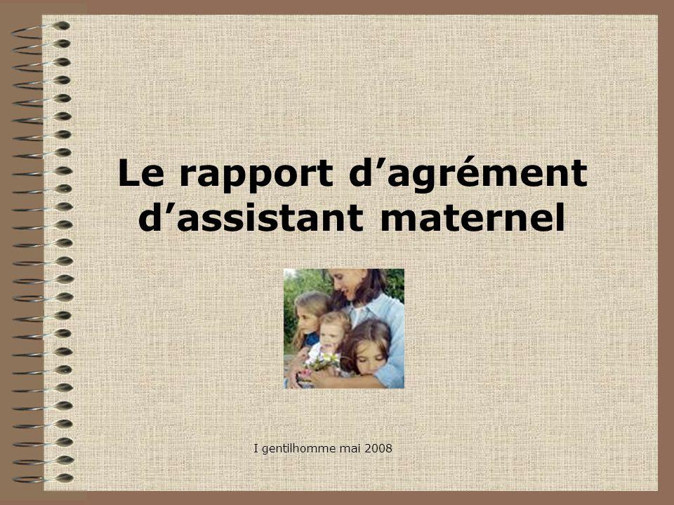 Le rapport d'agrément d'assistant maternel