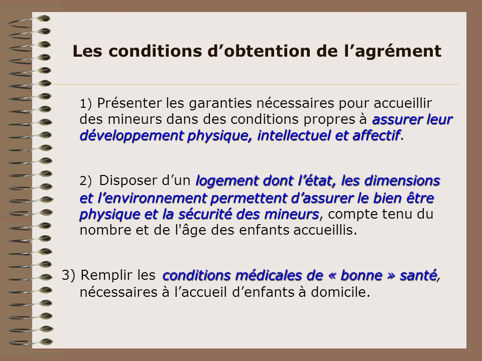 Les conditions d'obtention de l'agrément