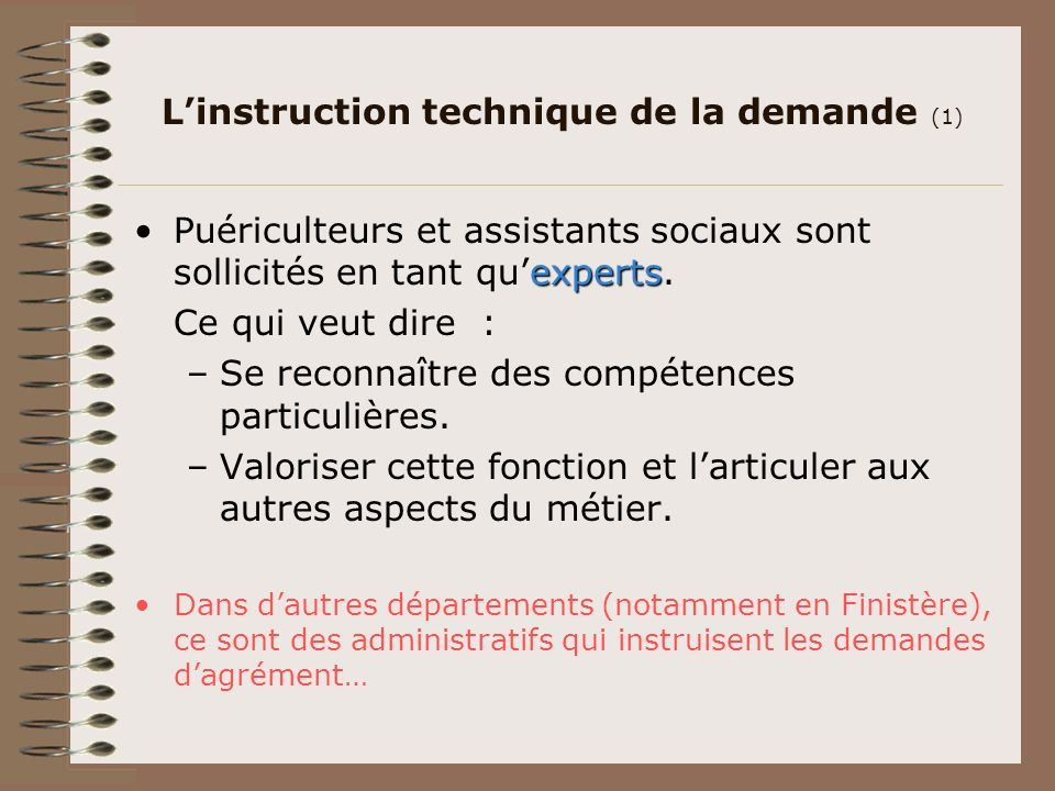 L'instruction technique de la demande (1)