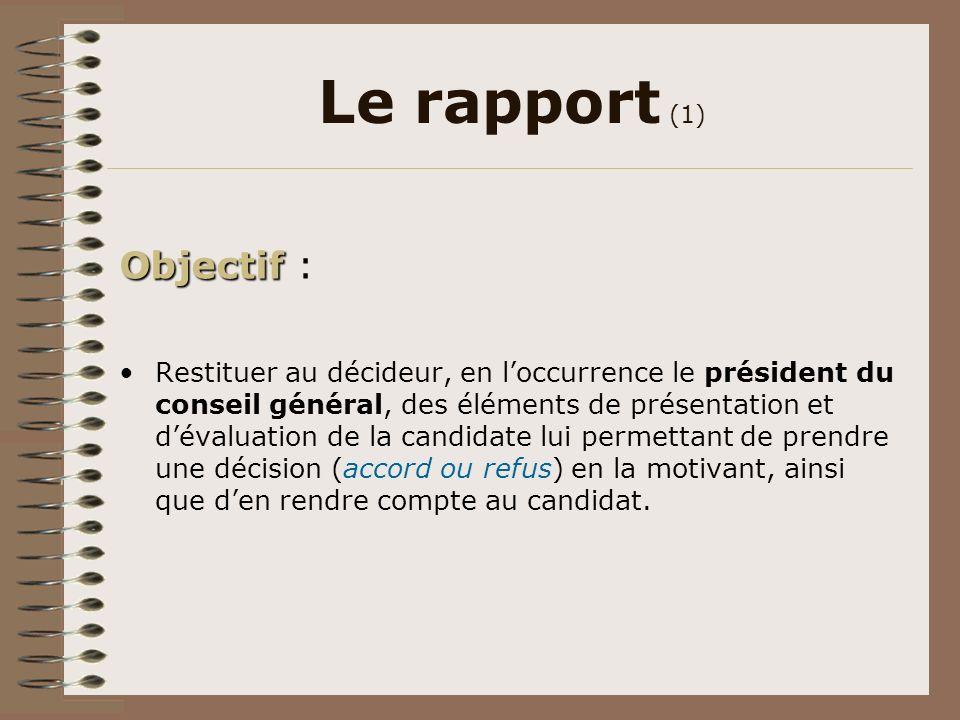 Le rapport (1) Objectif :