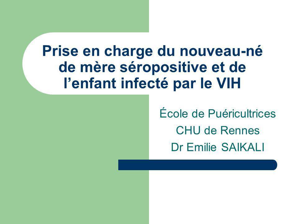 École de Puéricultrices CHU de Rennes Dr Emilie SAIKALI