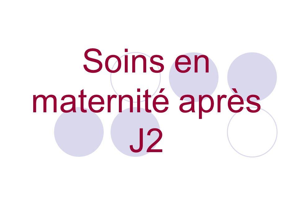 Soins en maternité après J2
