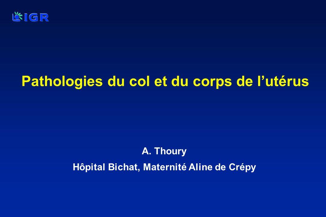 Pathologies du col et du corps de l'utérus