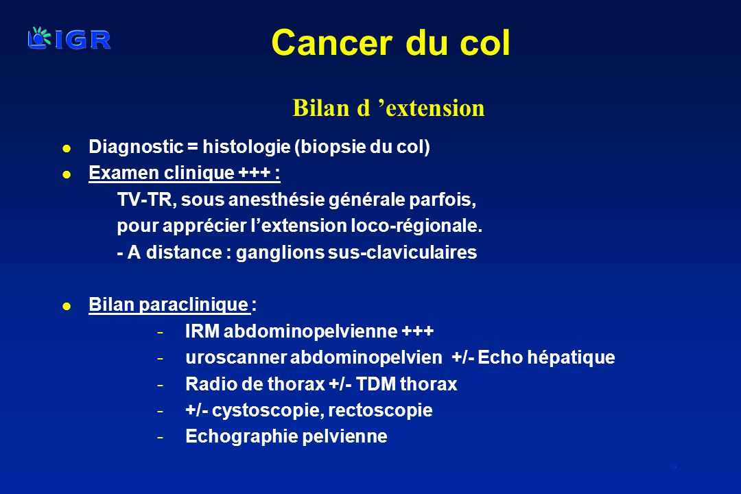 Cancer du col Bilan d 'extension