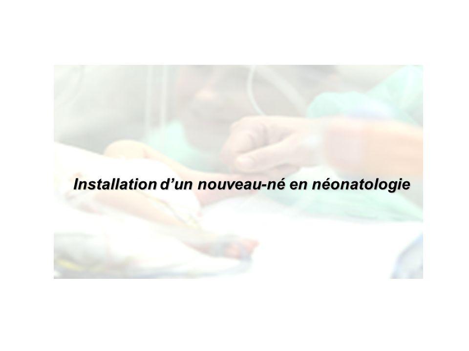 Installation d'un nouveau-né en néonatologie