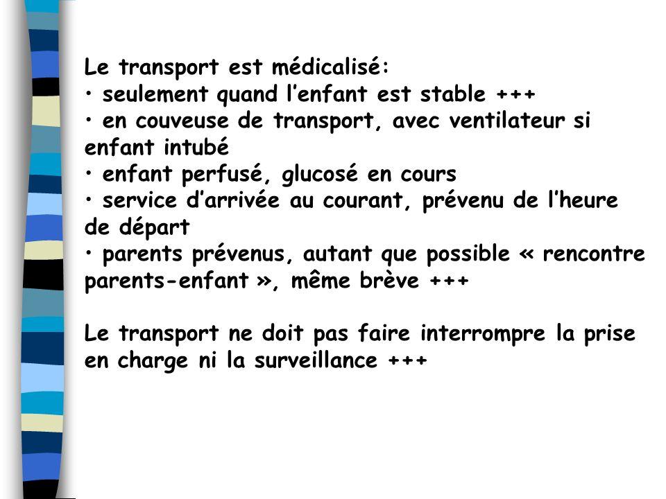 Le transport est médicalisé: