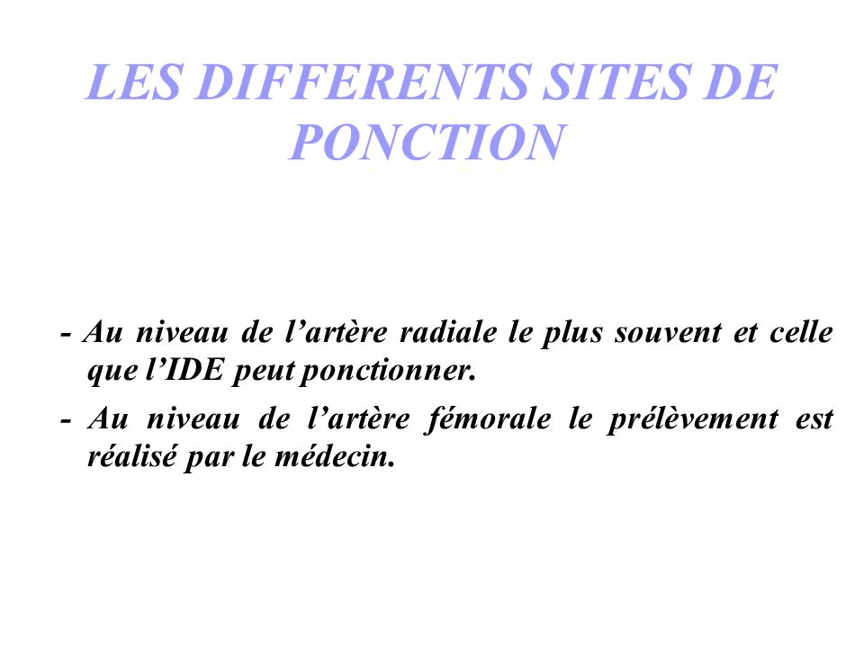 LES DIFFERENTS SITES DE PONCTION