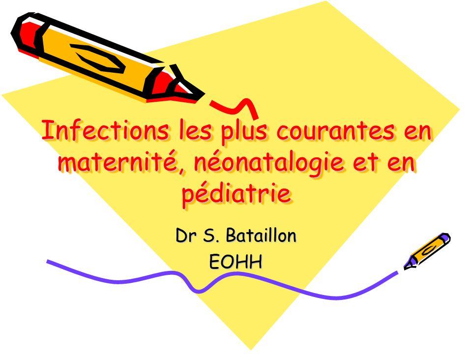 Infections les plus courantes en maternité, néonatalogie et en pédiatrie