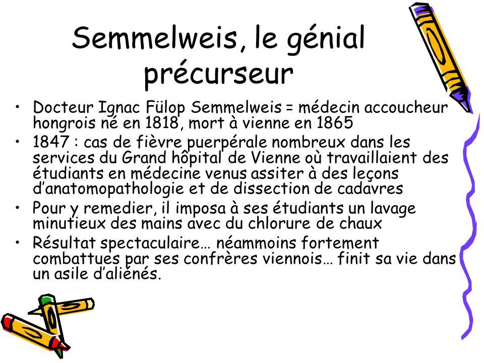 Semmelweis, le génial précurseur