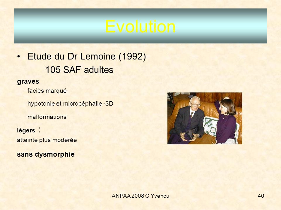 Evolution Etude du Dr Lemoine (1992) 105 SAF adultes