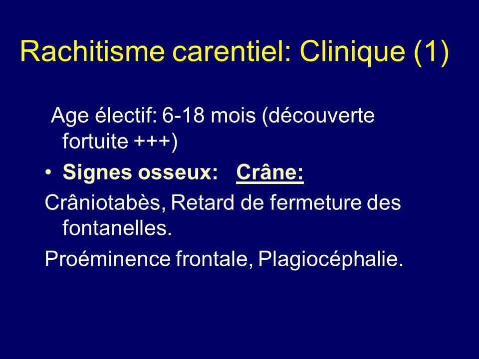 Rachitisme carentiel: Clinique (1)