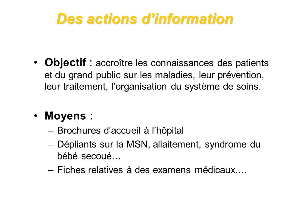 Des actions d'information