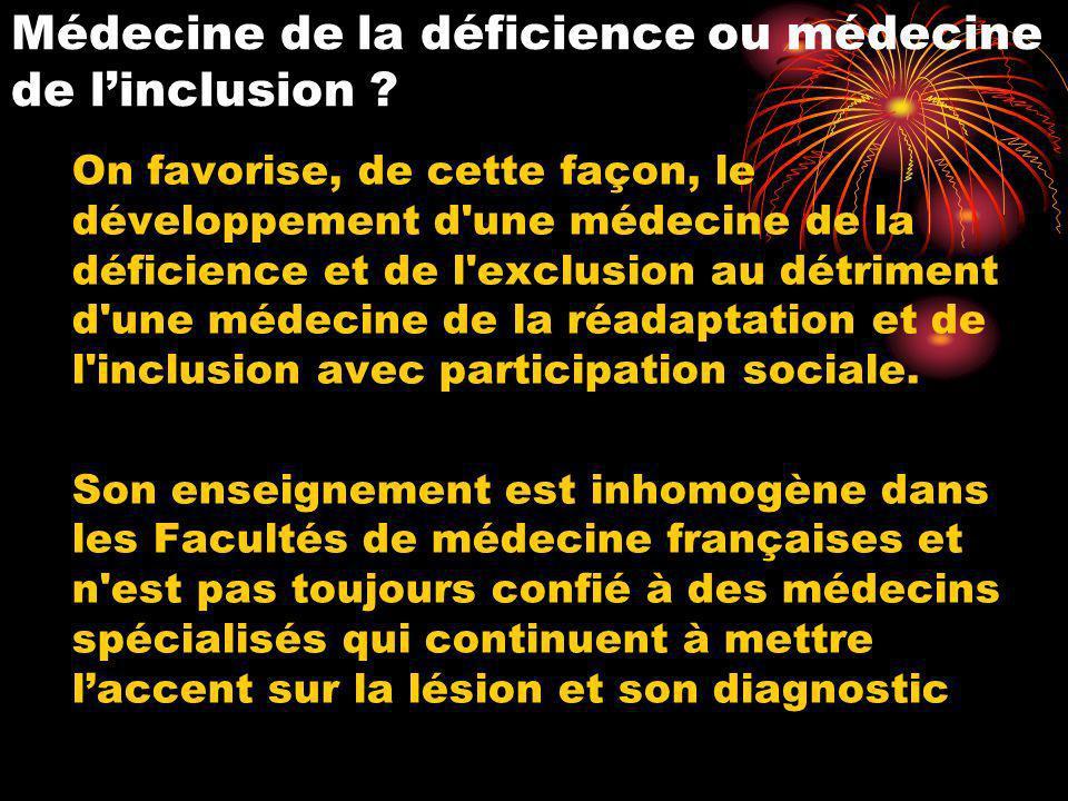 Médecine de la déficience ou médecine de l'inclusion