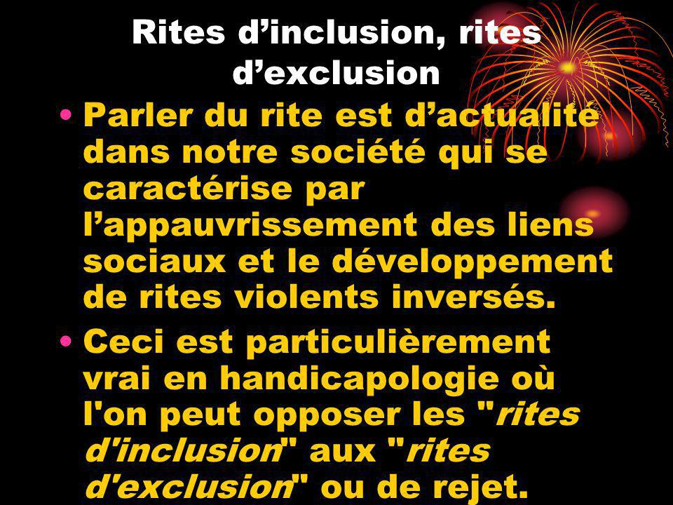 Rites d'inclusion, rites d'exclusion