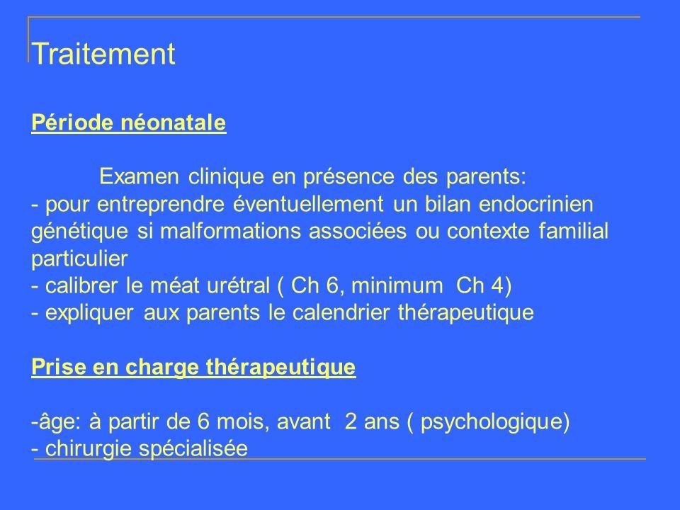 Traitement Période néonatale Examen clinique en présence des parents: