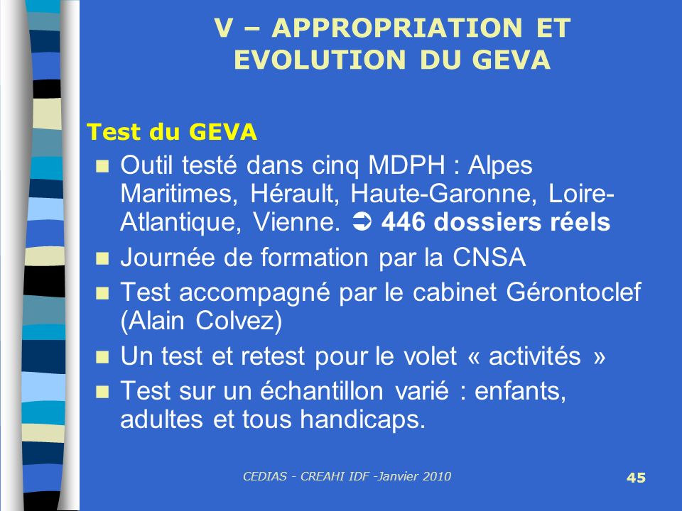 V – APPROPRIATION ET EVOLUTION DU GEVA