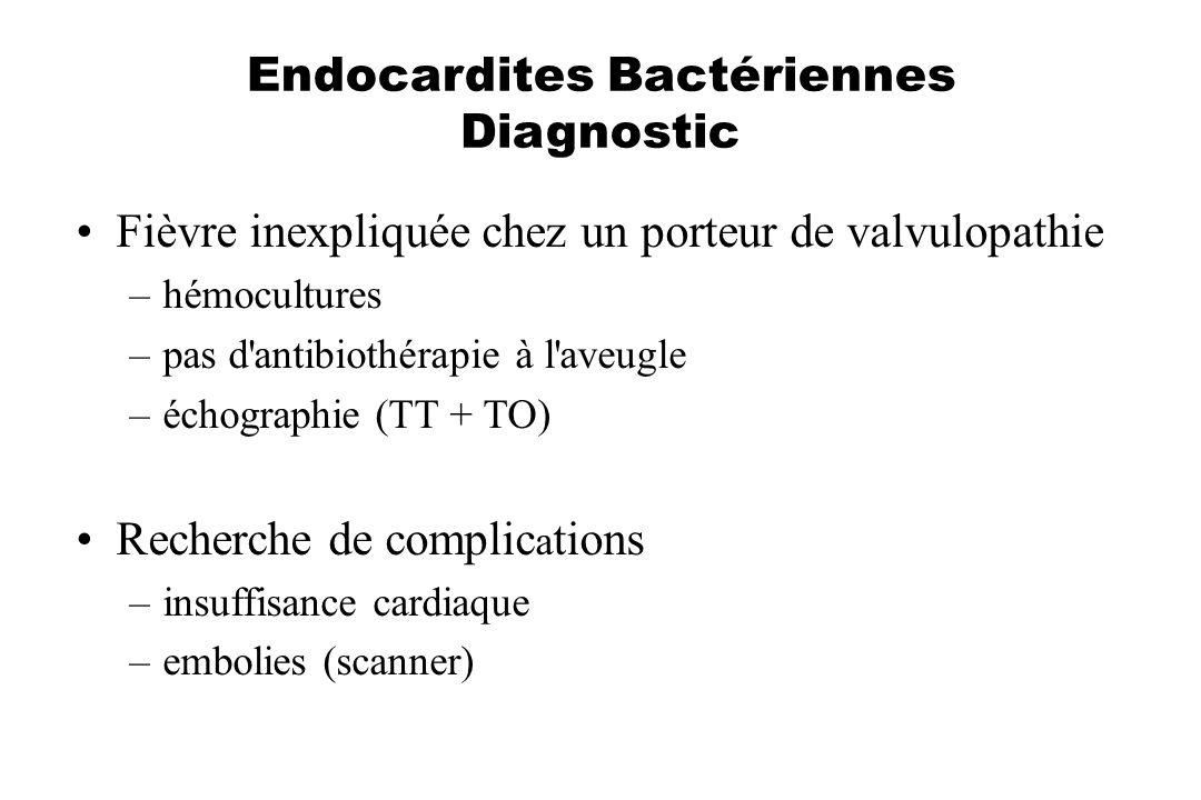 Endocardites Bactériennes