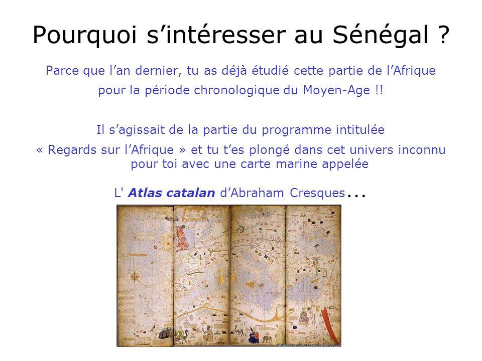 Pourquoi s'intéresser au Sénégal