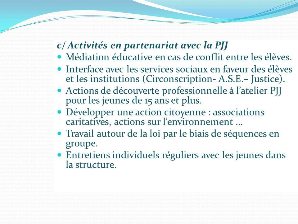 c/ Activités en partenariat avec la PJJ