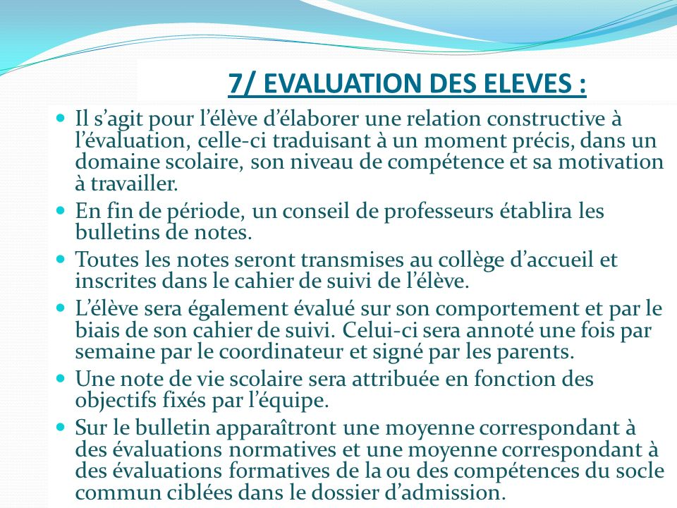 7/ EVALUATION DES ELEVES :