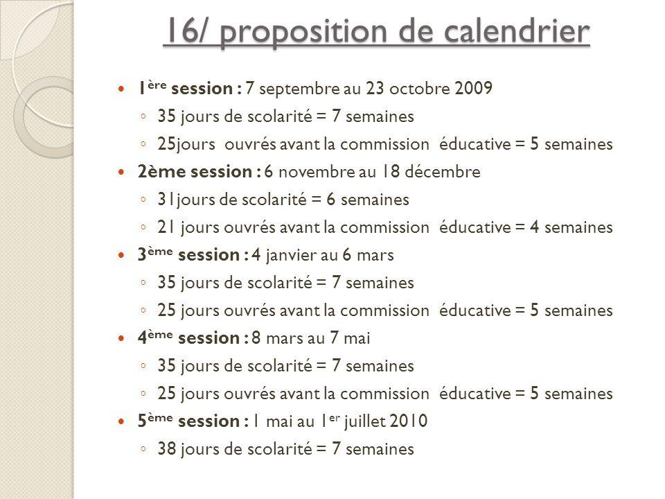 16/ proposition de calendrier
