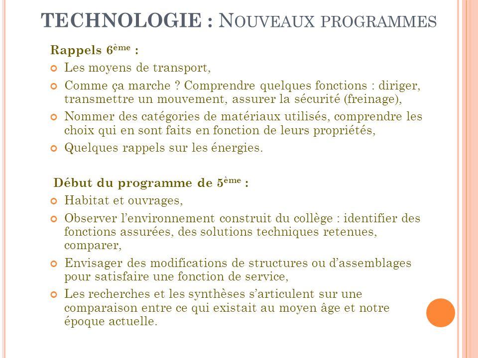 TECHNOLOGIE : Nouveaux programmes