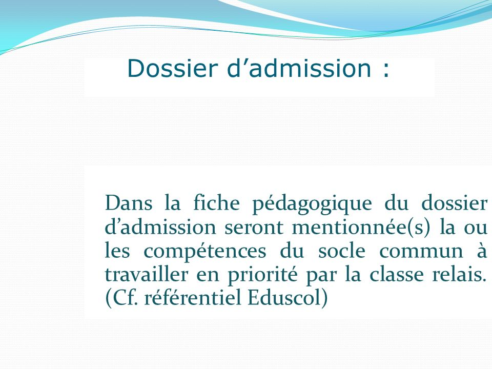 Dossier d'admission :