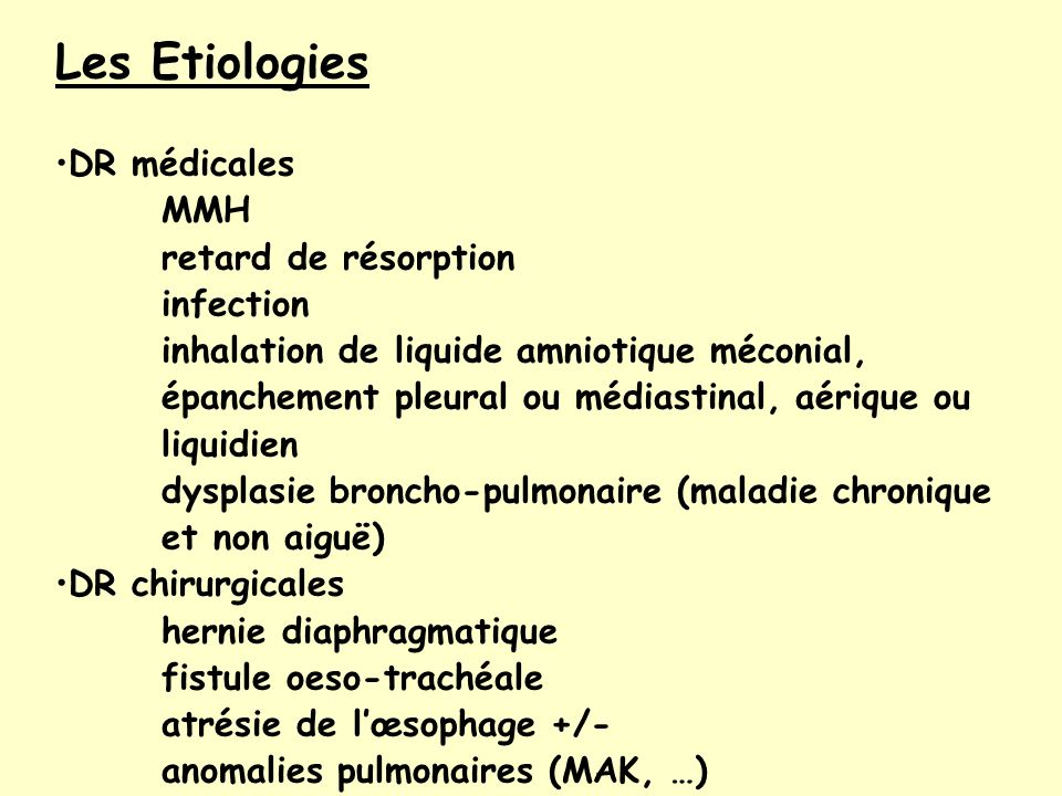 Les Etiologies DR médicales MMH retard de résorption infection