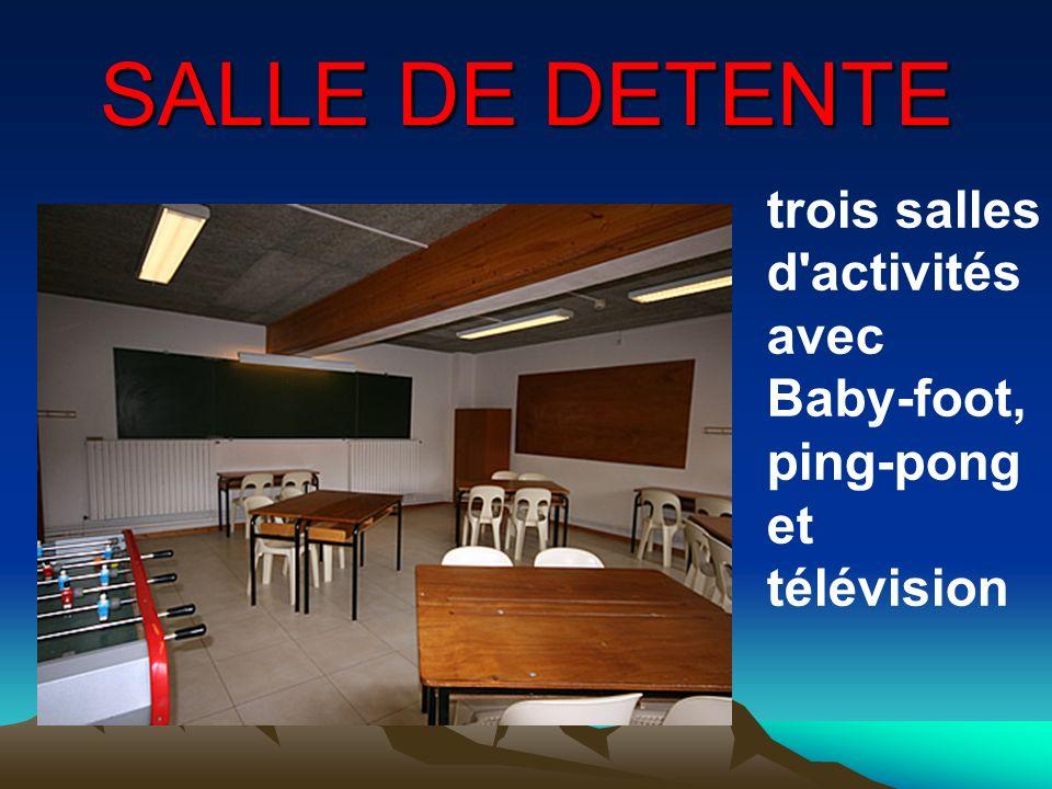SALLE DE DETENTE trois salles d activités avec Baby-foot, ping-pong et télévision