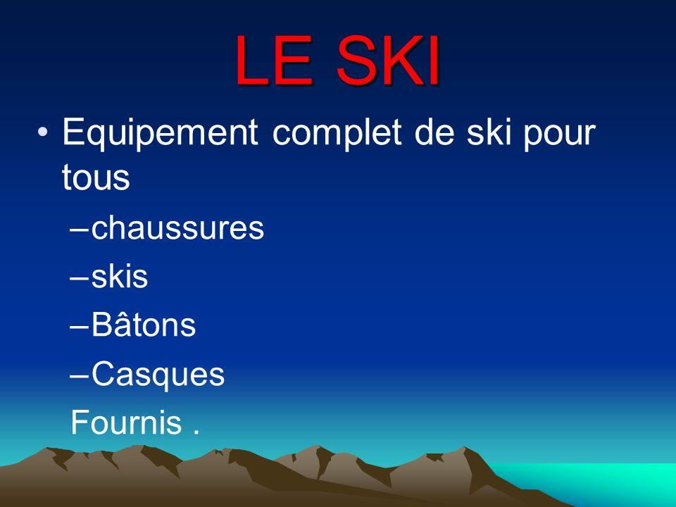 LE SKI Equipement complet de ski pour tous chaussures skis Bâtons