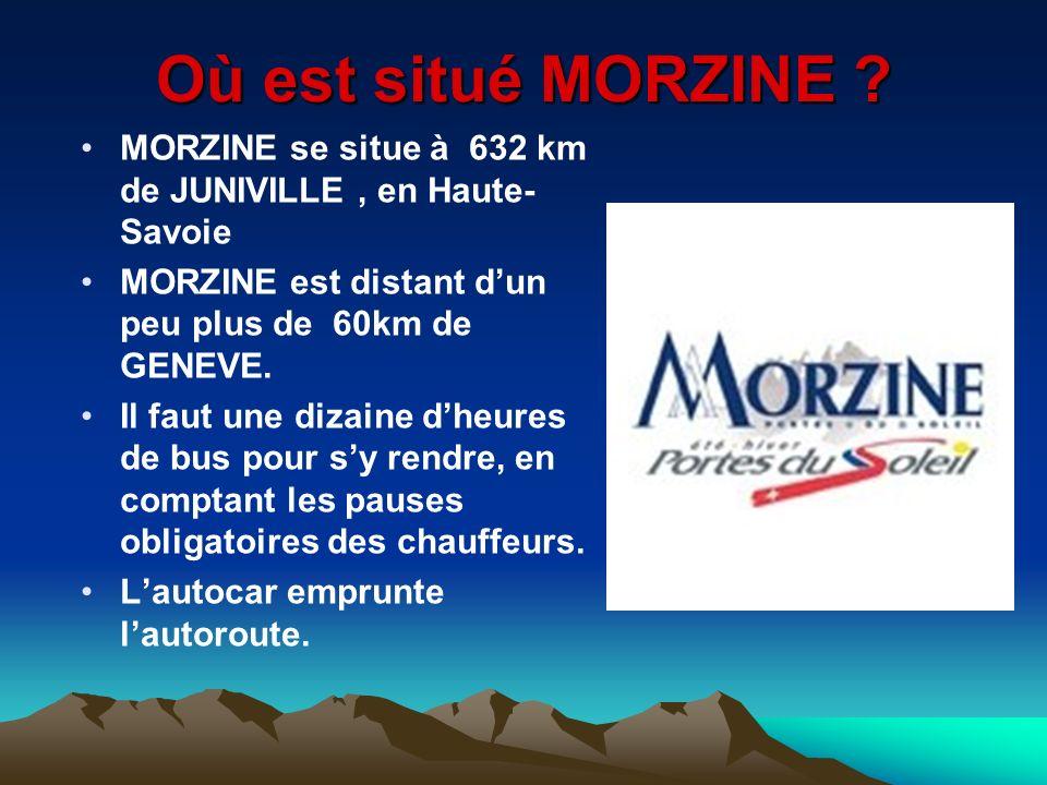 Où est situé MORZINE MORZINE se situe à 632 km de JUNIVILLE , en Haute-Savoie. MORZINE est distant d'un peu plus de 60km de GENEVE.