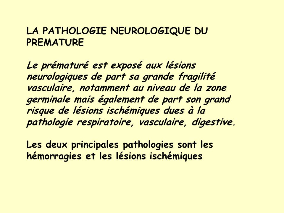 LA PATHOLOGIE NEUROLOGIQUE DU PREMATURE