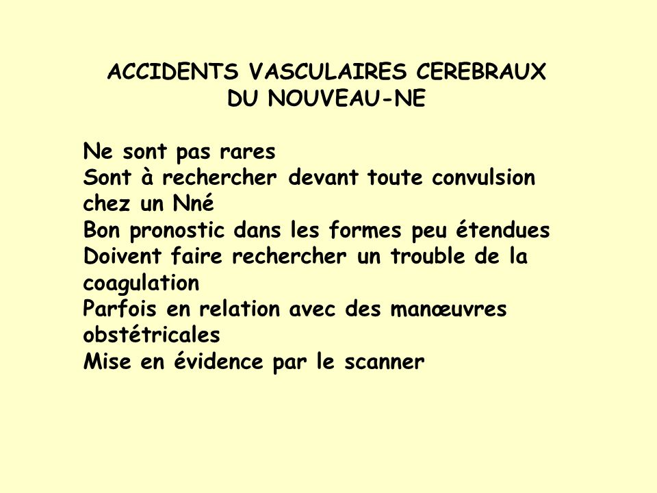 ACCIDENTS VASCULAIRES CEREBRAUX DU NOUVEAU-NE