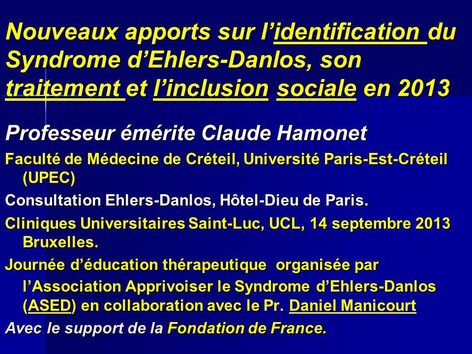 Nouveaux apports sur l'identification du Syndrome d'Ehlers-Danlos, son traitement et l'inclusion sociale en 2013