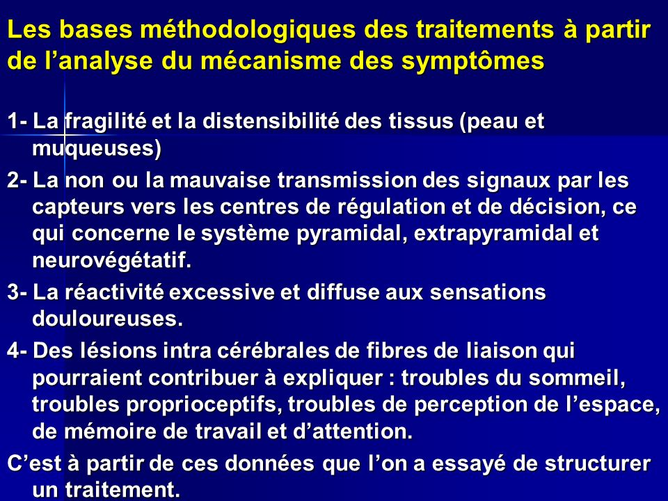 Les bases méthodologiques des traitements à partir de l'analyse du mécanisme des symptômes