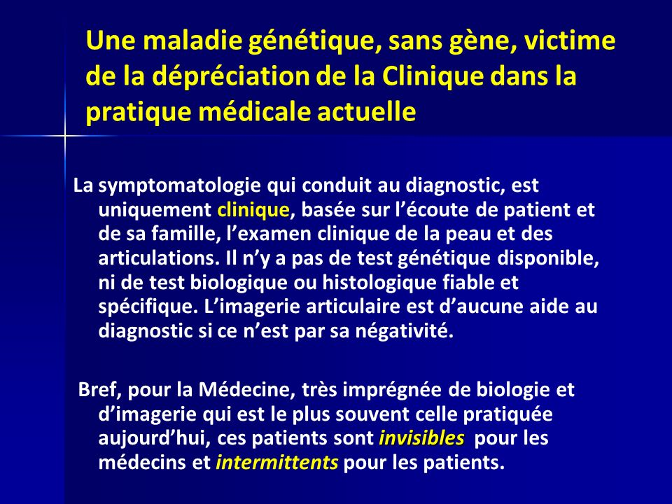 Une maladie génétique, sans gène, victime de la dépréciation de la Clinique dans la pratique médicale actuelle