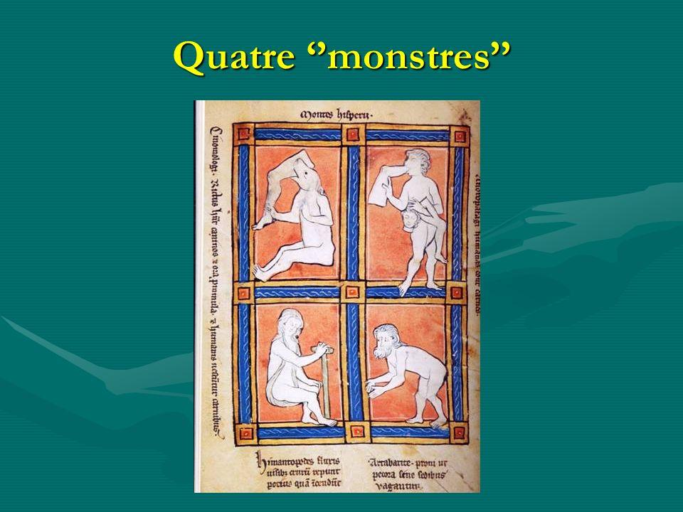 Quatre ''monstres''
