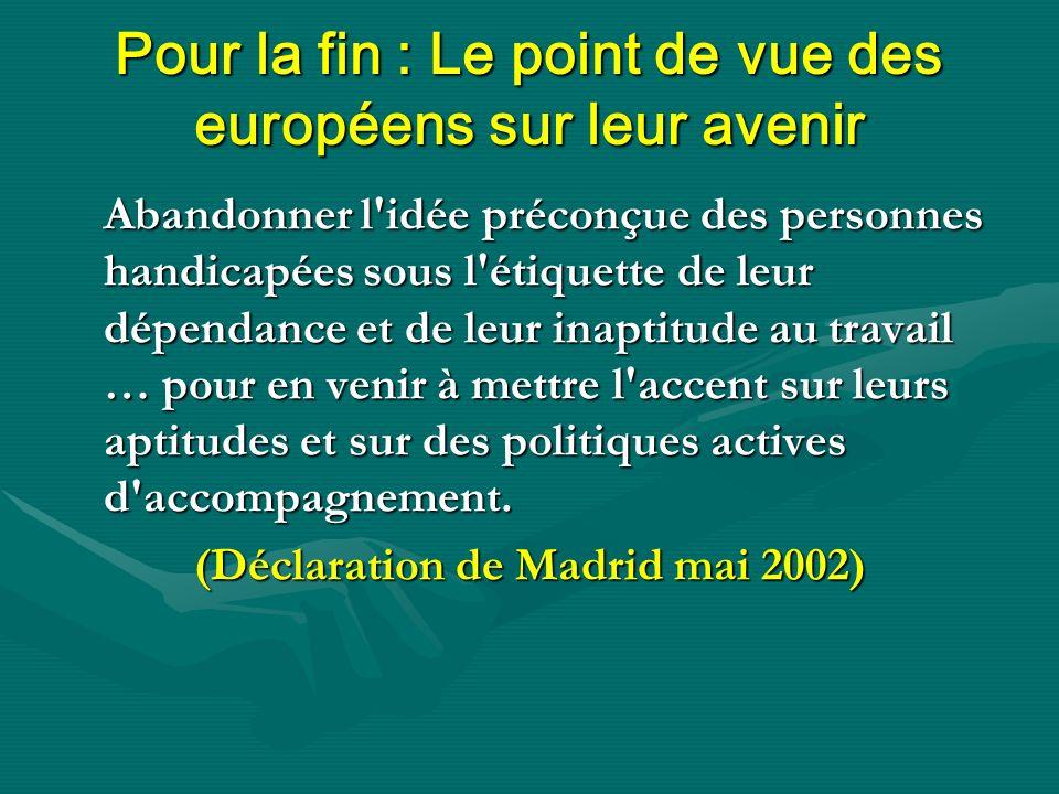 Pour la fin : Le point de vue des européens sur leur avenir