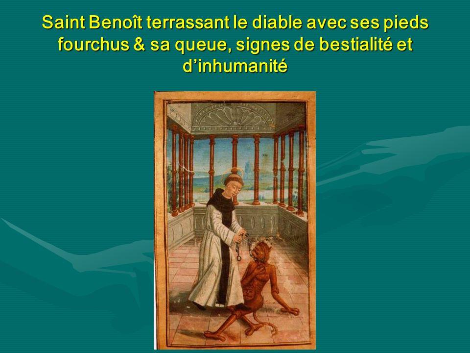 Saint Benoît terrassant le diable avec ses pieds fourchus & sa queue, signes de bestialité et d'inhumanité