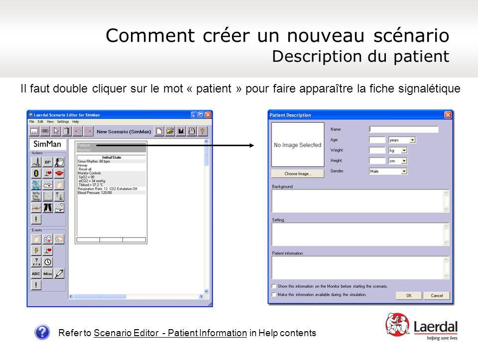 Comment créer un nouveau scénario Description du patient